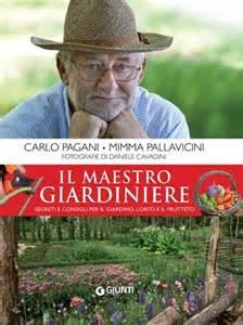 maestro giardiniere libri verdi per sapere tutto di orto parchi e giardini