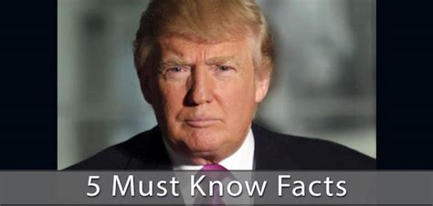 donald trump facts 5 facts about donald trump the right side