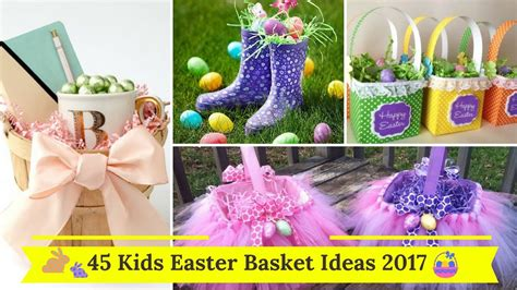 easter 2017 ideas 45 kids easter basket ideas 2017 youtube