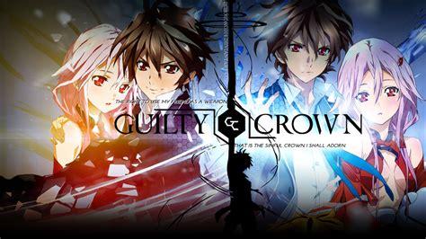 kisah anime guilty crown jangan tonton 9 anime ini kalau gak mau air matamu terkuras