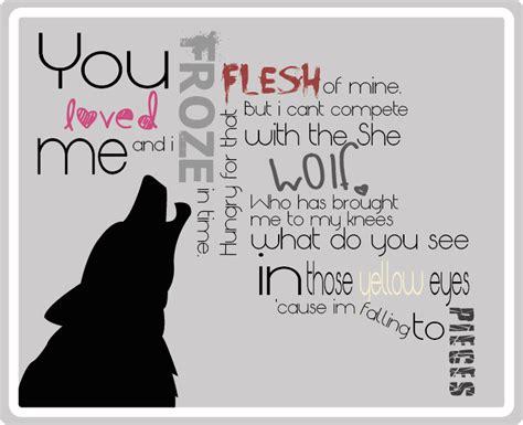 wolfe lyrics she wolf lyrics by bloodwolf665 on deviantart
