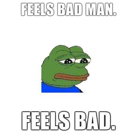 Feels Memes - feels bad man meme memes