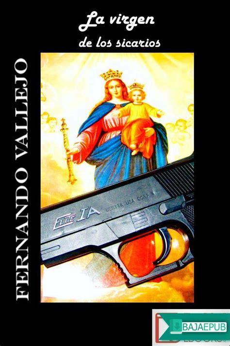 libro la virgen de los descargar gratis el libro la virgen de los sicarios bajarepub