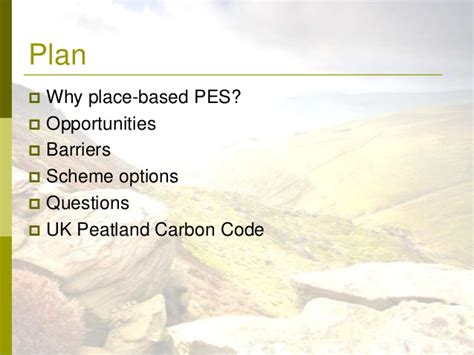 A Place Based On Creating A Place Based Pes Scheme In The South Pennines