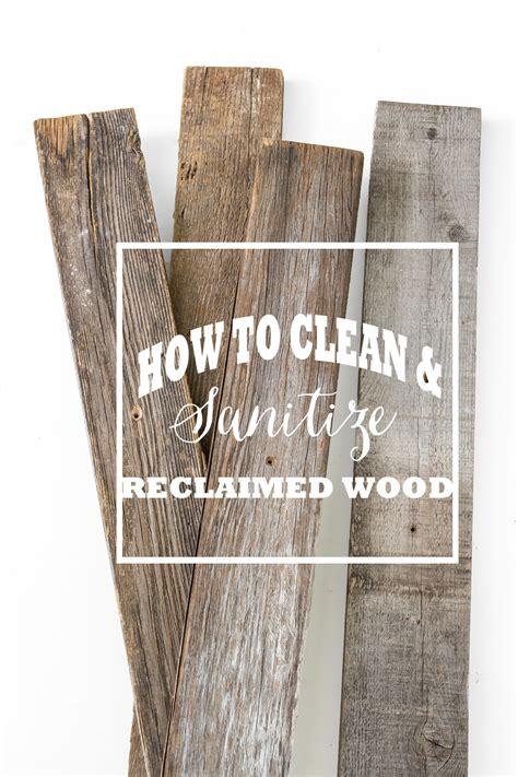 clean wood how to clean sanitize old wood not just a housewife