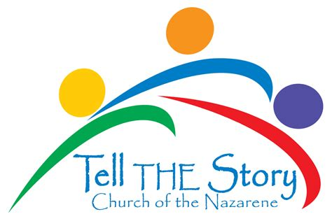 and tell the of narration tell the story church of the nazarene