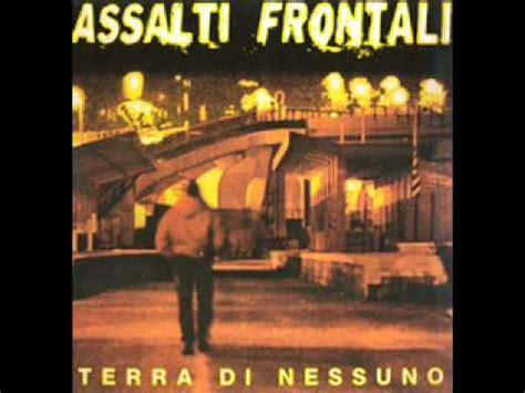 assalti frontali testi assalti frontali feat lou x assalto frontale