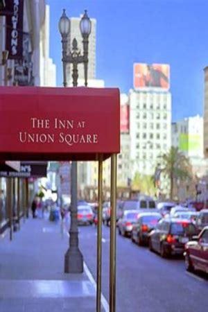 inn at union square the inn at union square san francisco touringbuddy
