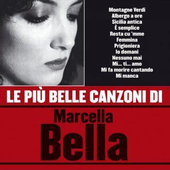 testo canzone montagne verdi sicilia antica testo marcella testi canzoni mtv
