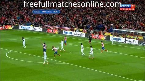 detiksport real madrid vs atletico real madrid vs atletico madrid full match final copa del