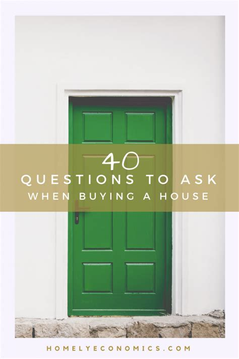 question to ask when buying a house 40 questions to ask when buying a house