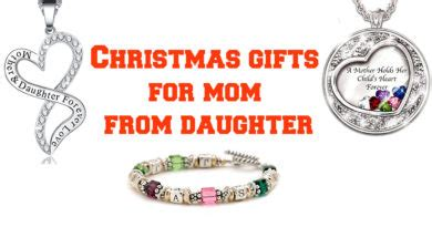 christmas gifts for mom from daughter things to get your girlfriend for her birthday gifts and