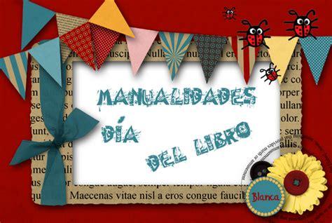 actividades para educaci 243 n infantil feliz d 205 a de la madre manualidades para el da del libro actividades para educaci