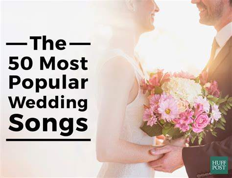 Wedding Songs List 2015 by The 50 Most Popular Wedding Songs According To Spotify