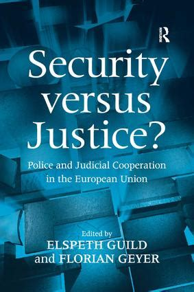 judicial justice books security versus justice and judicial cooperation