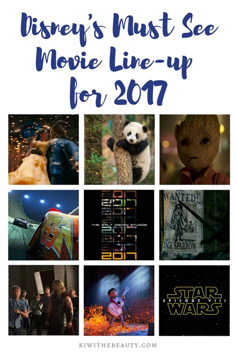 film line up disney s 2017 must see movie line up kiwi the beauty