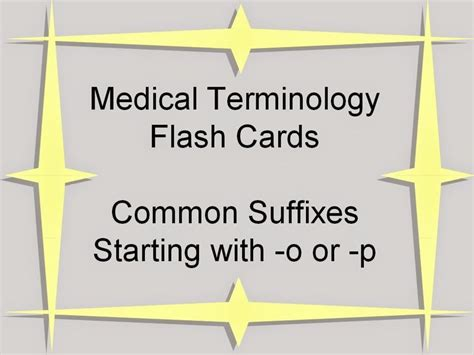 how to make terminology flash cards suffixes terminology flash cards healthcare