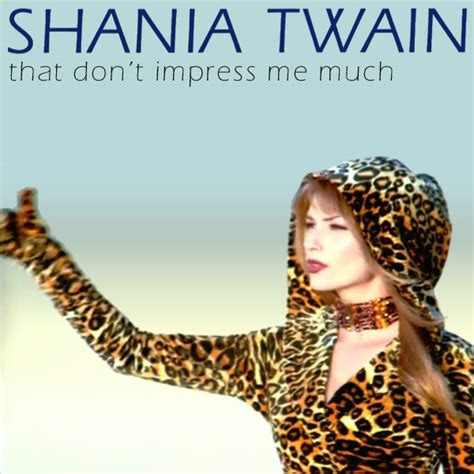 shania twain that dont impress me much tabs chords that don t impress me much shania twain