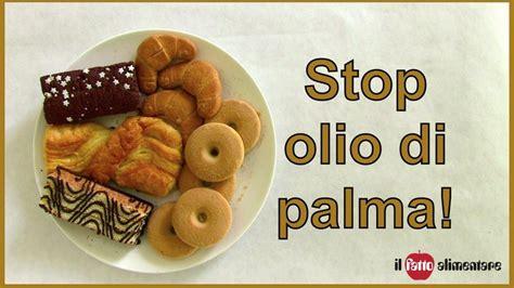 ilfatto alimentare petition 183 stop all invasione dell olio di palma 183 change org