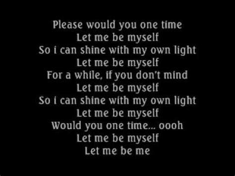 Let Me Be Myself 3 Doors by 3 Doors Let Me Be Myself Lyrics W