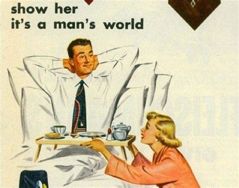 having sexist in bed man and woman 14 vintage advertisements that would definitely be banned