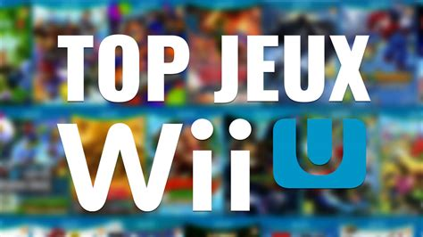 best of wii u top jeux wii u game2game le