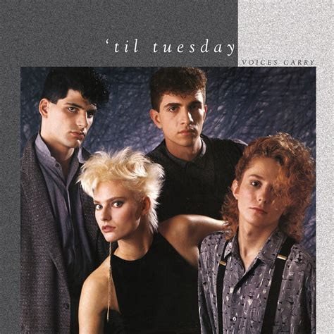 Til Tuesday by Saturday 9 Voices Carry