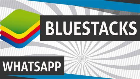 bluestacks whatsapp como adicionar contatos no whatsapp pelo bluestacks youtube