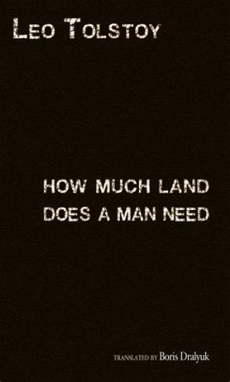 how much land does b00t3qbhju how much land does a man need by leo tolstoy