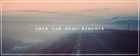 uber car requirements alvia