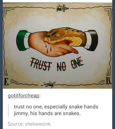 No Trust Meme - the best snake memes memedroid