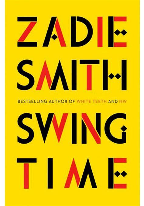 Zadie Smith Swing Time by Swing Time