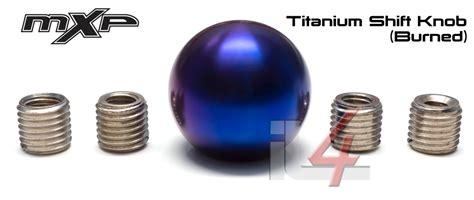 mxp titanium shift knob