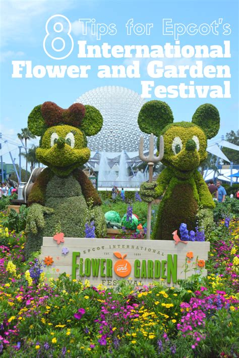 8 Tips For Epcot S International Flower And Garden Flower And Garden Festival