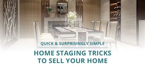 decorating your house to sell home staging tricks you quick simple home staging tricks to sell your home