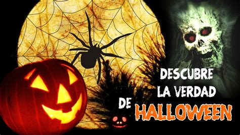 youtube imagenes halloween halloween el verdadero origen de halloween youtube