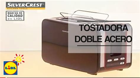 tostadora lidl tostadora doble acero inoxidable lidl espa 241 a youtube