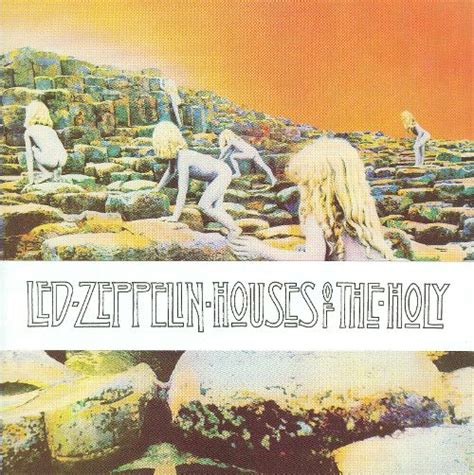 led zeppelin houses of the holy houses of the holy led zeppelin songs reviews credits allmusic