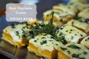 vegetable side dish recipes thanksgiving root vegetable gratin recipe vintage mixer