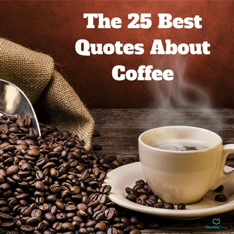 the best coffee best coffee quotes quotesgram