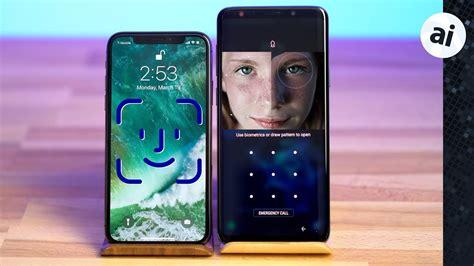 id vs intelligent scan ultimate comparison iphone x vs s9