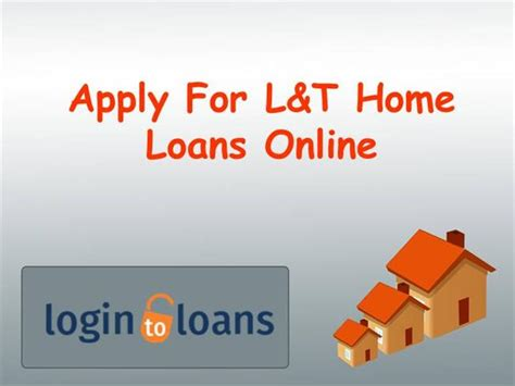 l t housing loan l t housing loan 28 images l t finance a home for