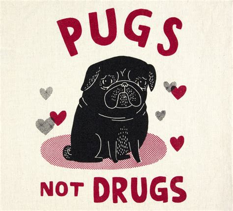 pugs no drugs gemma correll pugs not drugs at buyolympia