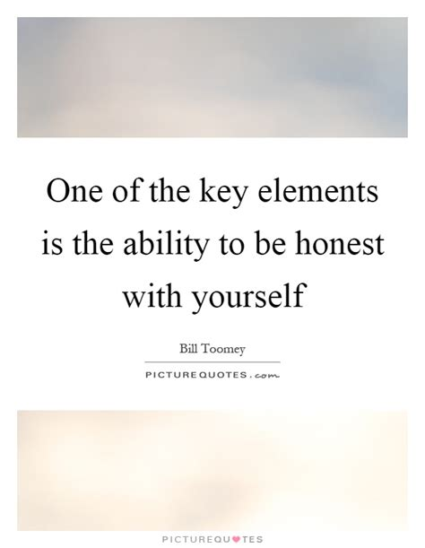 Be Truthful To Yourself Essay In by Be Honest With Yourself Quotes Sayings Be Honest With Yourself Picture Quotes