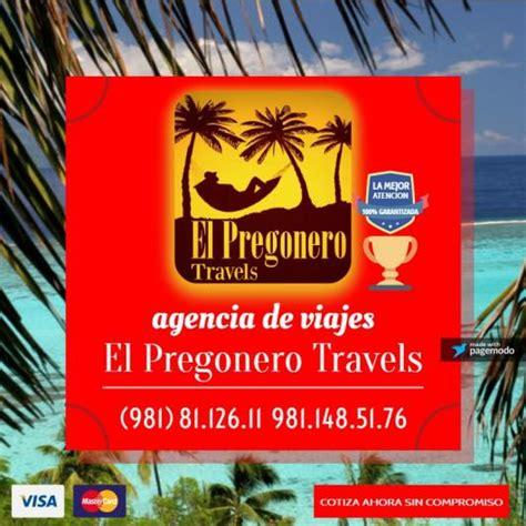 el pregonero el pregonero travels en campeche tel 233 fono y m 225 s info
