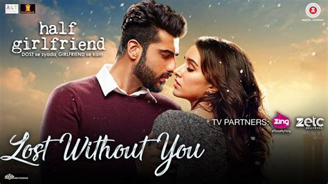 half girlfriend 2017 movie mp3 songs full album download lost without you promo hd video song half girlfriend