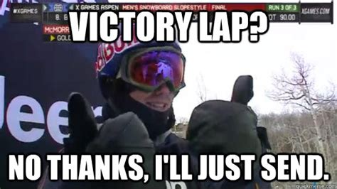 Victory Meme - victory lap no thanks i ll just send victory mark
