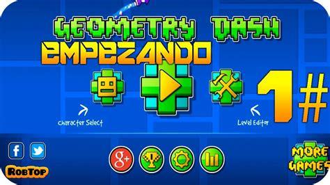 geometry dash full version jugar geometry dash ep 1 intentando jugar bien v youtube