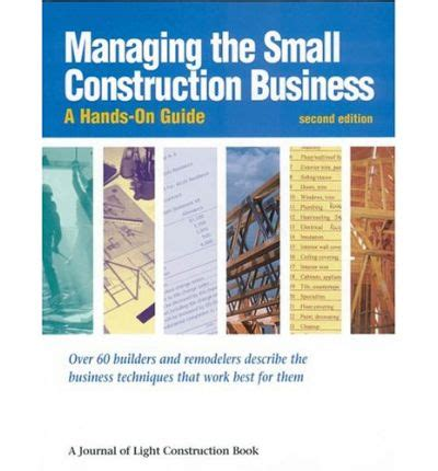 journal of light construction managing the small construction business journal of