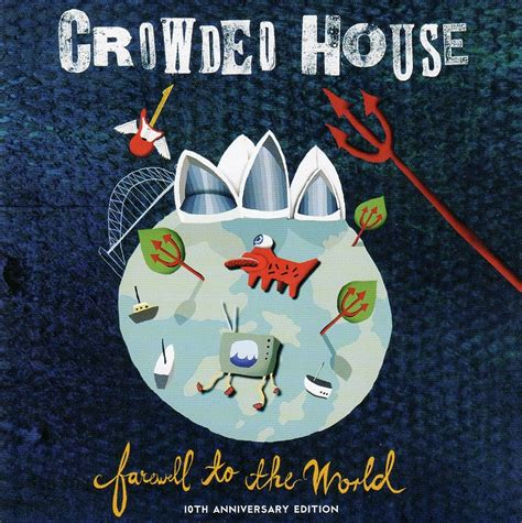 crowded house wiki farewell to the world album crowded house wiki